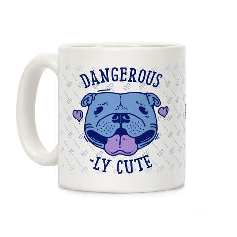Dangerously Cute Pit Bull Coffee Mugs