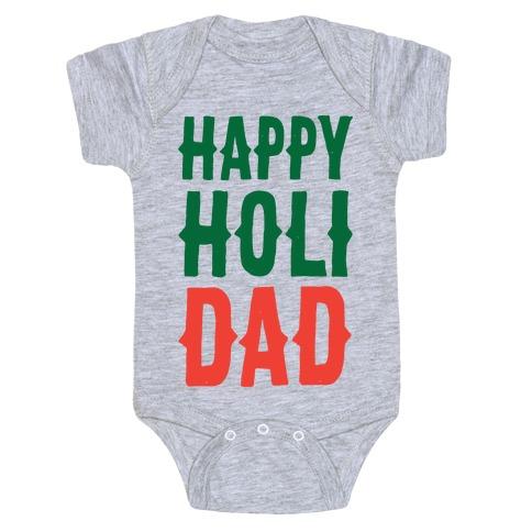 Happy Holi-Dad Baby Onesy