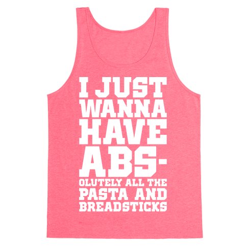 I Just Wanna Have Abs Tank Top