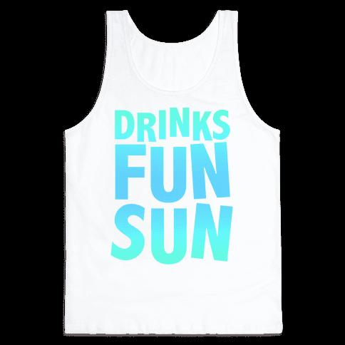 Drinks, Fun, & Sun Tank Top
