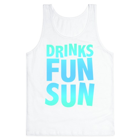 Drinks, Fun, & Sun Tank Top