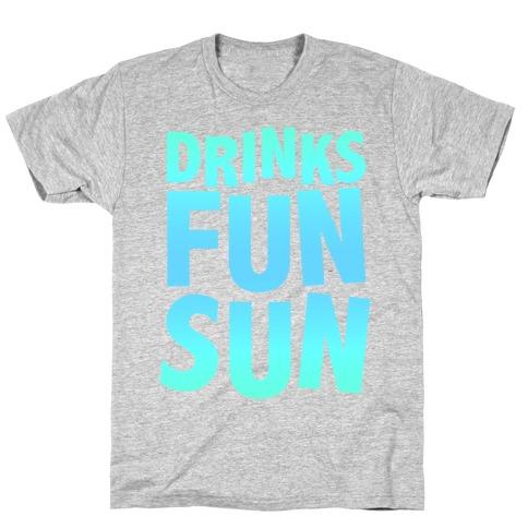 Drinks, Fun, & Sun T-Shirt