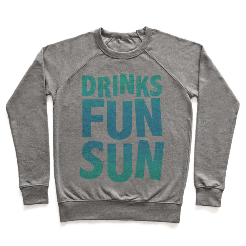 Drinks, Fun, & Sun Pullover