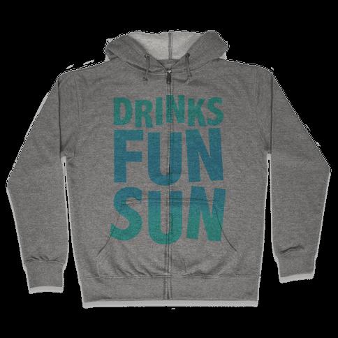 Drinks, Fun, & Sun Zip Hoodie