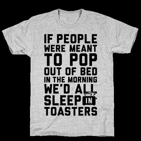 Sleep In Toasters Mens T-Shirt