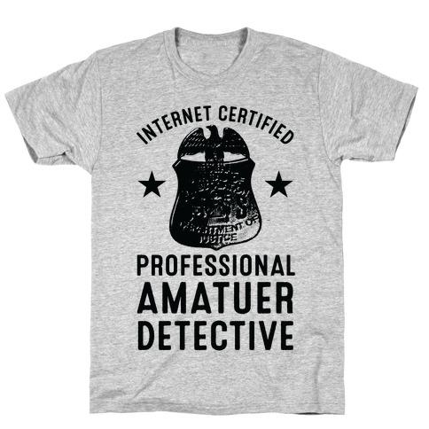 Internet Certified Amateur Detective Mens T-Shirt
