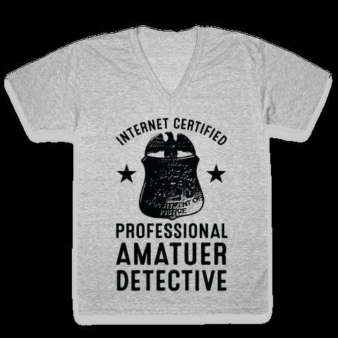 Internet Certified Amateur Detective V-Neck Tee Shirt