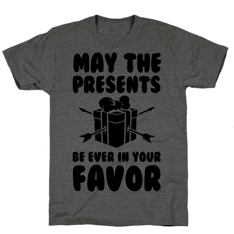 May the Presents be Ever in Your Favor.