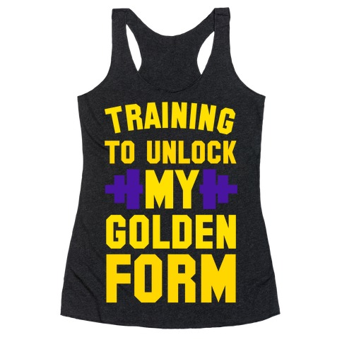 Training to Unlock My Golden Form Racerback Tank Top