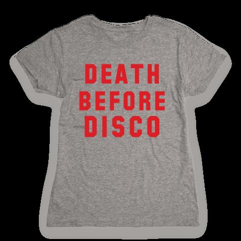 Death Before Disco Womens T-Shirt