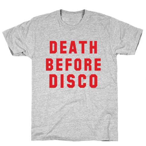 Death Before Disco Mens T-Shirt