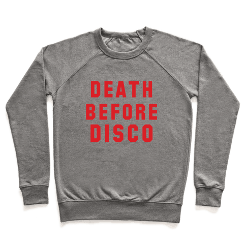 Death Before Disco Pullover