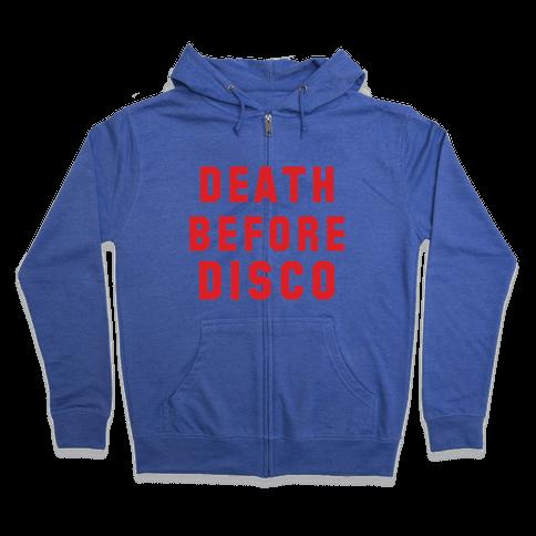 Death Before Disco Zip Hoodie