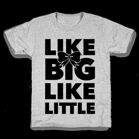 Like Big Like Little Kids T-Shirt