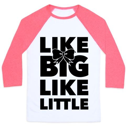 Like Big Like Little Baseball Tee