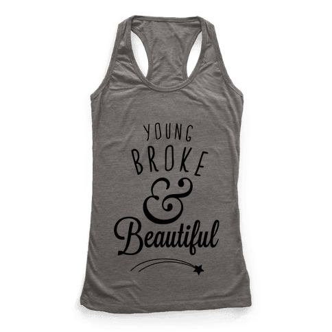 Young Broke & Beautiful