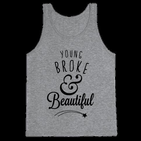 Young Broke & Beautiful Tank Top