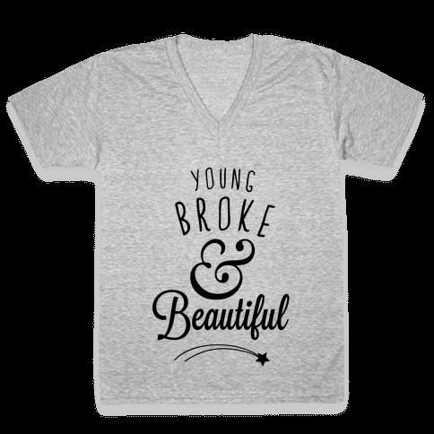 Young Broke & Beautiful V-Neck Tee Shirt