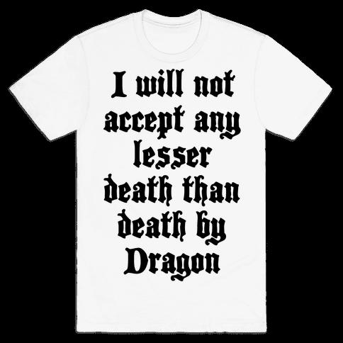 Death By Dragon Mens T-Shirt