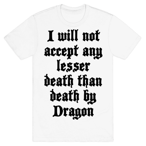Death By Dragon Mens T-Shirt