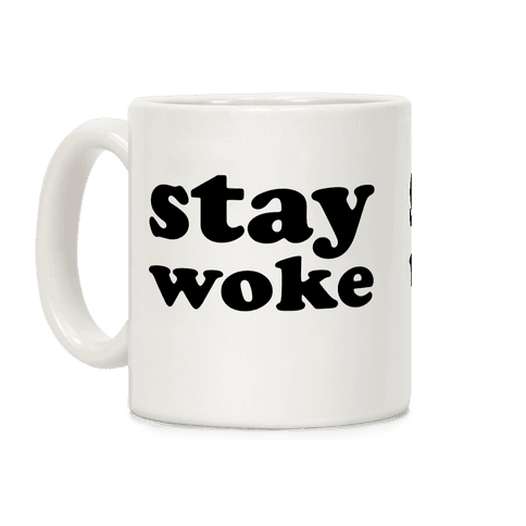 Stay Woke Coffee Mug