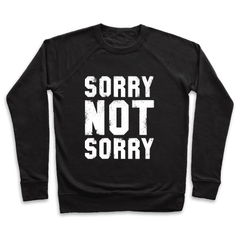 Sorry Not Sorry (White Vintage Tank) Pullover