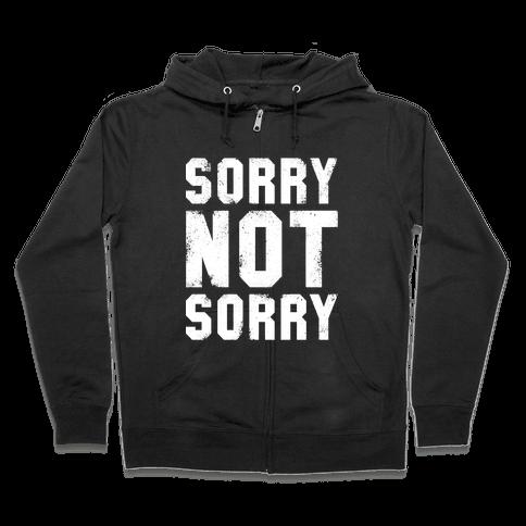 Sorry Not Sorry (White Vintage Tank) Zip Hoodie