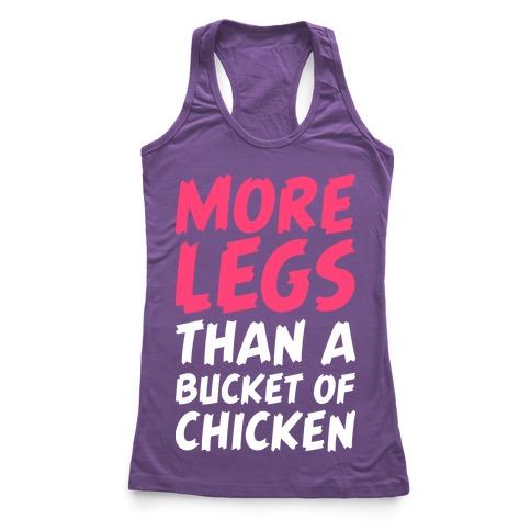 More Legs Than a Bucket of Chicken Racerback Tank Top