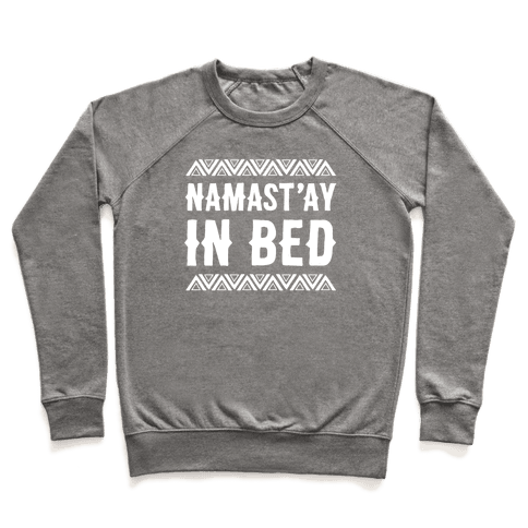 Namasta'ay In Bed Pullover