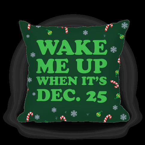 Wake Me Up When It's Dec 25