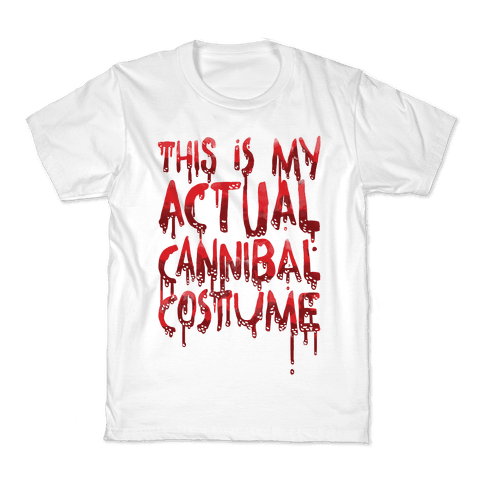 This Is My Actual Cannibal Costume Kids T-Shirt