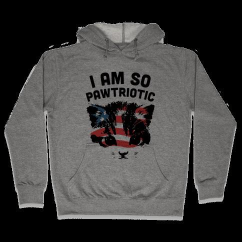 I Am So Pawtriotic Hooded Sweatshirt