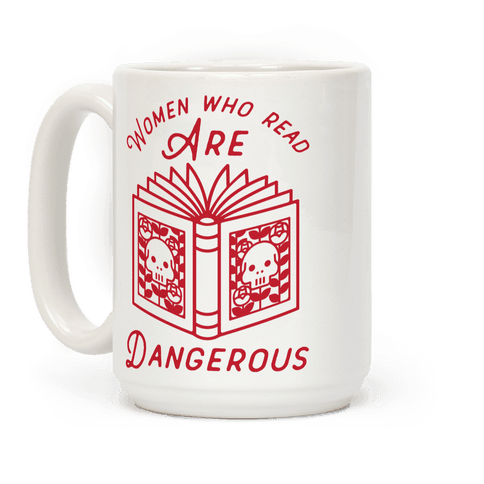 Women Who Read Are Dangerous (Red)