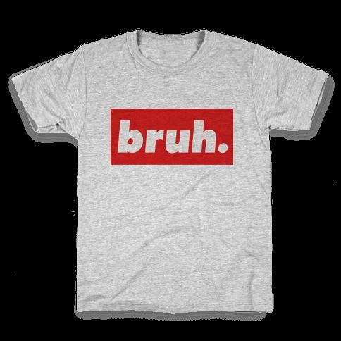 Bruh. Kids T-Shirt