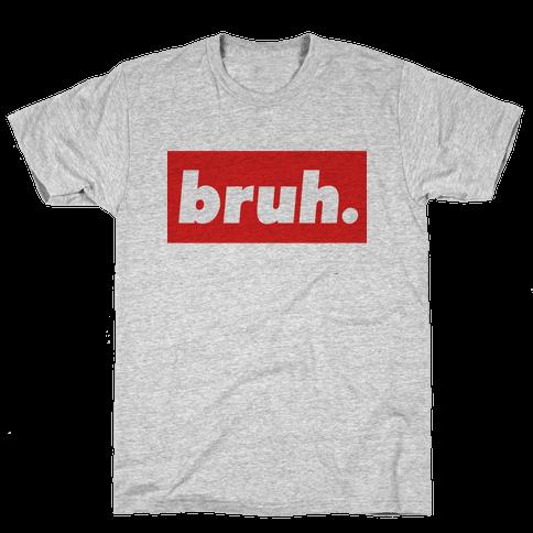 Bruh. Mens T-Shirt