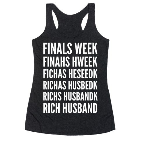 Finals Week Racerback Tank Top