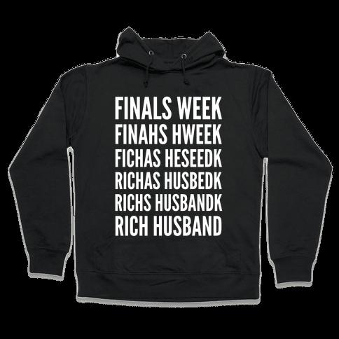 Finals Week Hooded Sweatshirt