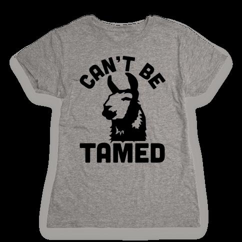 Can't Be Tamed Run Away Llama Womens T-Shirt