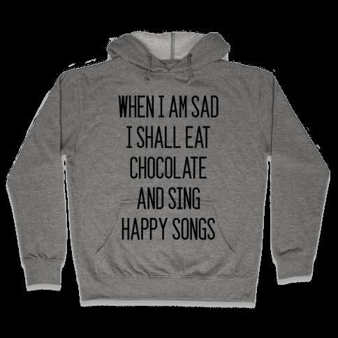 Get Sad Eat Chocolate Hooded Sweatshirt