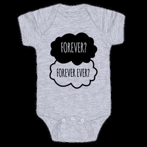 Forever? Forever Ever? Baby Onesy