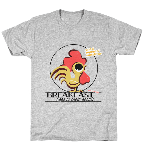 The Most Important Meal of the Day! Mens T-Shirt