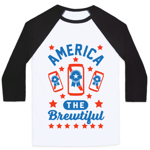America The Brewtiful Baseball Tee
