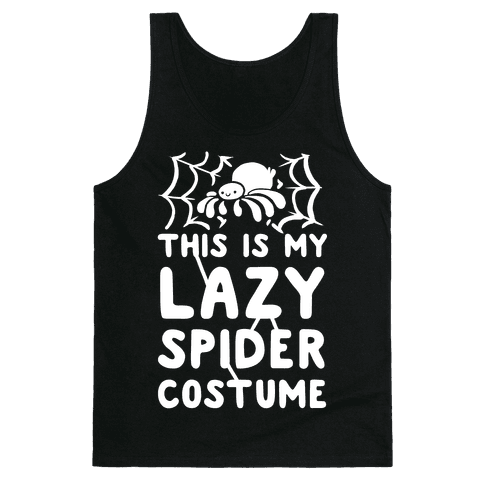 This is My Lazy Spider Costume Tank Top