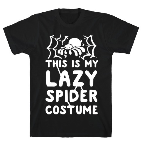 This is My Lazy Spider Costume T-Shirt