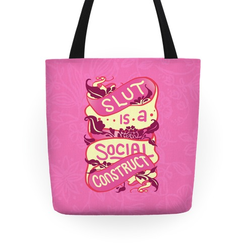 Slut Is A Social Construct Tote Tote