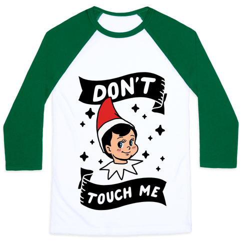 Don't Touch Me Elf