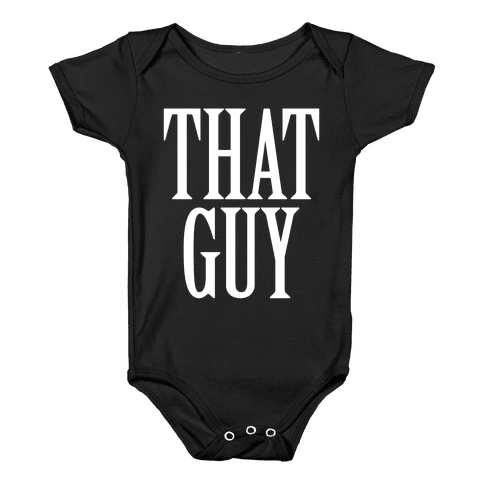 That Guy Baby Onesy