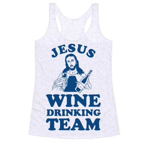 Jesus Wine Drinking Team Racerback Tank Top