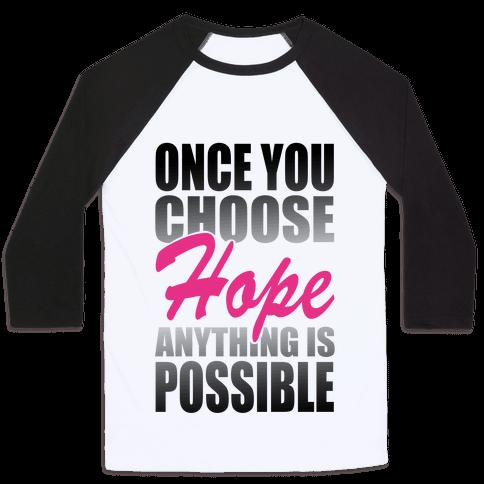 Choose Hope Baseball Tee