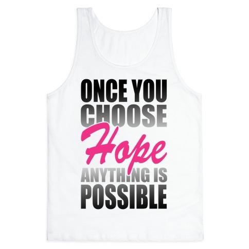Choose Hope Tank Top